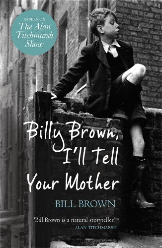 Billy Brown, I'll Tell Your Mother (Paperback)