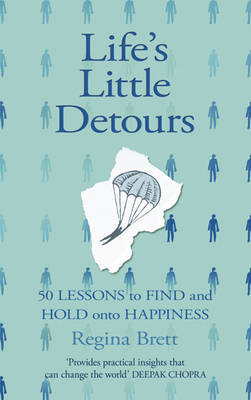Life's Little Detours: 50 Lessons to Find and Hold Onto Happiness (Paperback)