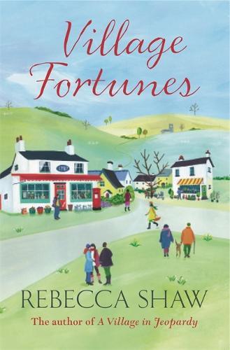 Village Fortunes - Turnham Malpas (Paperback)