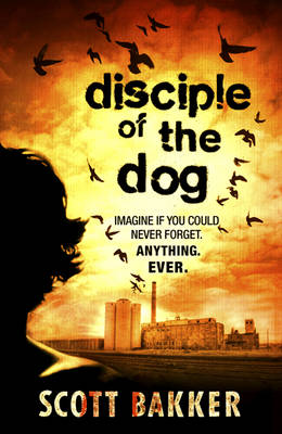 Disciple of the Dog (Paperback)