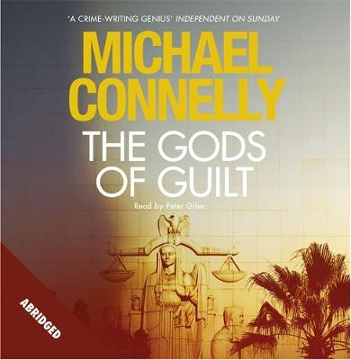 The Gods of Guilt - Mickey Haller Series (CD-Audio)