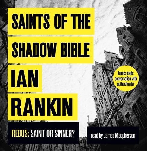 Saints of the Shadow Bible - A Rebus Novel (CD-Audio)