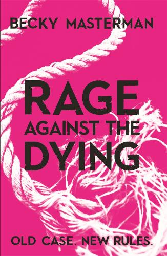 Rage Against the Dying - A Brigid Quinn investigation (Paperback)