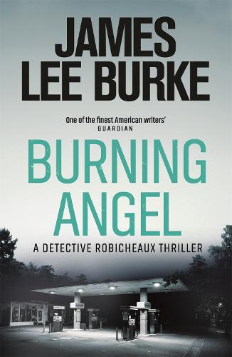 Burning Angel - Dave Robicheaux (Paperback)