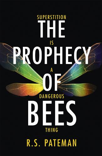 The Prophecy of Bees (Paperback)
