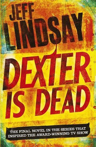 Dexter Is Dead: Book Eight - DEXTER (Paperback)