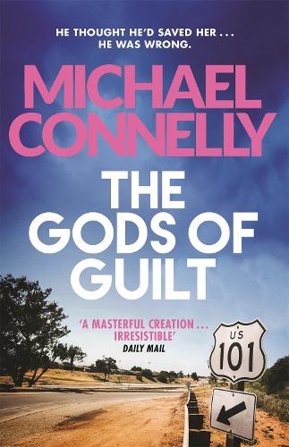 The Gods of Guilt - Mickey Haller Series (Paperback)