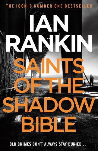 Saints of the Shadow Bible - A Rebus Novel (Paperback)