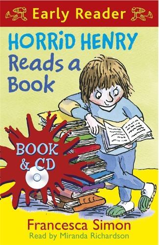Horrid Henry Early Reader: Horrid Henry Reads A Book: Book 10 - Horrid Henry Early Reader