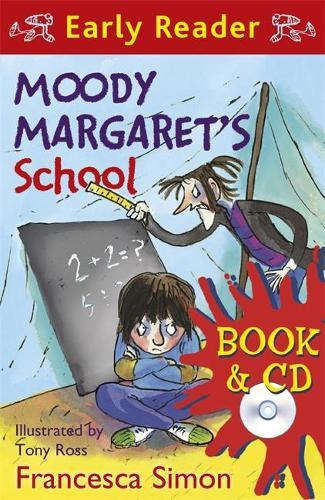 Horrid Henry Early Reader: Moody Margaret's School: Book 12