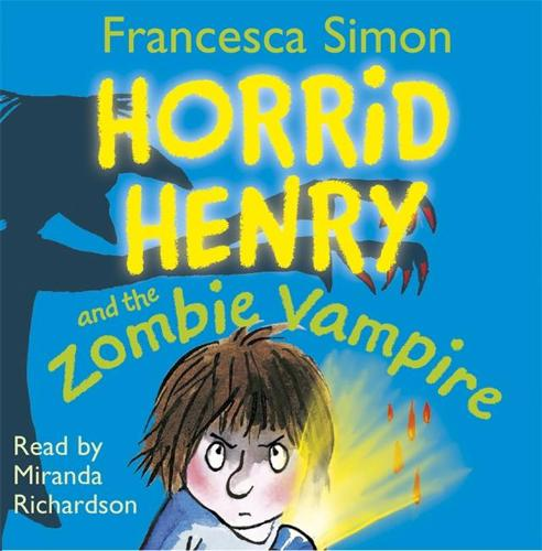 Horrid Henry and the Zombie Vampire: Book 20 (CD-Audio)