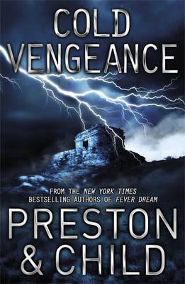 A Cold Vengeance: An Agent Pendergast Novel - Agent Pendergast (Hardback)