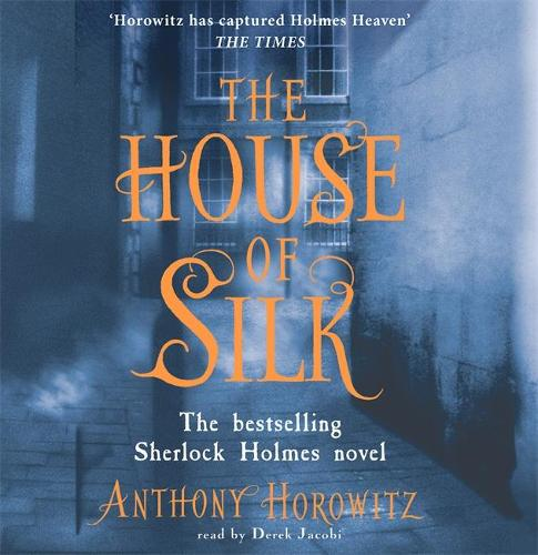 The House of Silk: The Bestselling Sherlock Holmes Novel (CD-Audio)