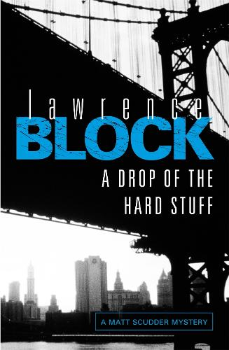 A Drop of the Hard Stuff (Paperback)