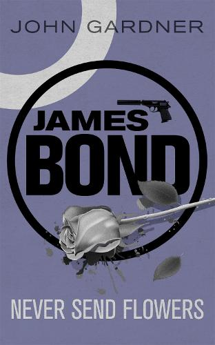 Never Send Flowers - James Bond (Paperback)