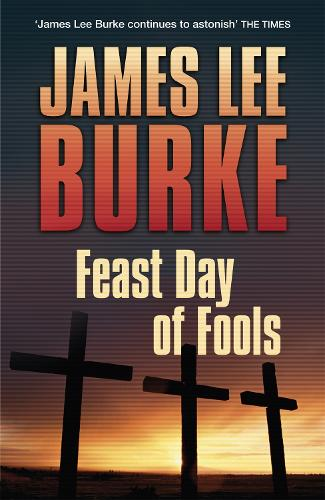 Feast Day of Fools - Hackberry Holland (Paperback)
