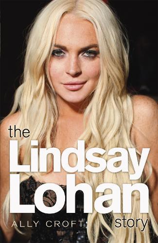 The Lindsay Lohan Story (Paperback)