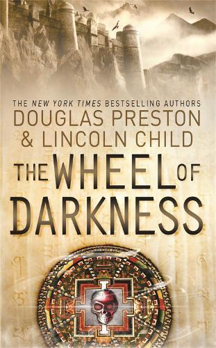 The Wheel of Darkness: An Agent Pendergast Novel - Agent Pendergast (Paperback)