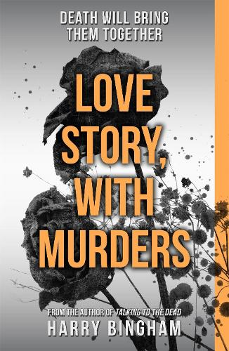 Love Story, With Murders: Fiona Griffiths Crime Thriller Series Book 2 (Paperback)