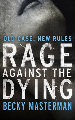 Rage Against the Dying (Paperback)