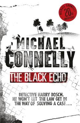 The Black Echo - Harry Bosch book 1 (Paperback)