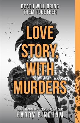 Love Story, with Murders (Paperback)