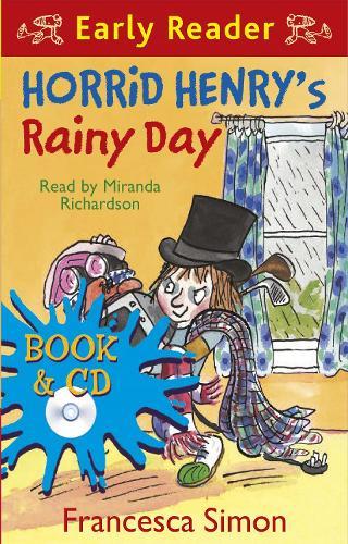 Horrid Henry Early Reader: Horrid Henry's Rainy Day: Book 14 - Horrid Henry Early Reader