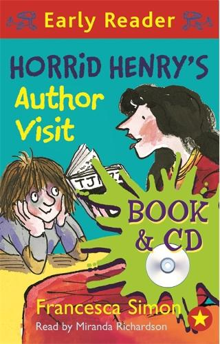 Horrid Henry Early Reader: Horrid Henry's Author Visit: Book 15 - Horrid Henry Early Reader