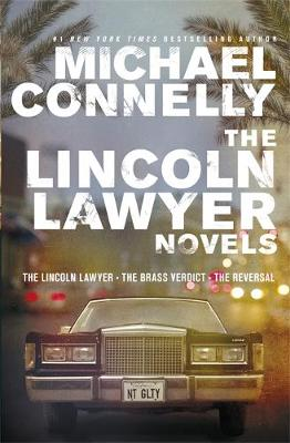 The Lincoln Lawyer Novels: The Lincoln Lawyer, The Brass Verdict, The Reversal (Paperback)