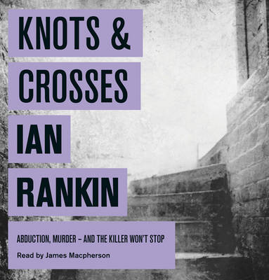 Knots and Crosses (CD-Audio)
