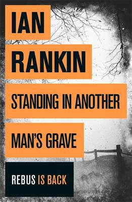 Standing in Another Man's Grave (Hardback)