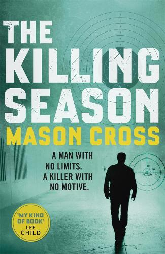 The Killing Season: Carter Blake Book 1 - Carter Blake Series (Paperback)