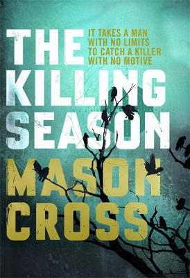 The Killing Season: Carter Blake Book 1 - Carter Blake Series (Hardback)