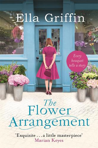 The Flower Arrangement: An uplifting, moving page-turner. (Paperback)