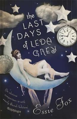 The Last Days of Leda Grey (Paperback)