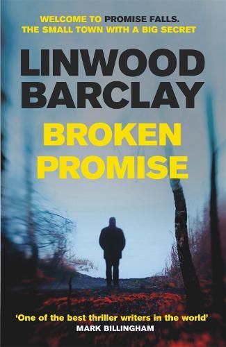 Broken Promise: (Promise Falls Trilogy Book 1) - Promise Falls (Paperback)