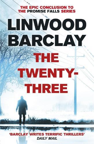 The Twenty-Three: (Promise Falls Trilogy Book 3) - Promise Falls (Paperback)