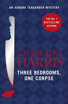 Three Bedrooms, One Corpse: An Aurora Teagarden Novel - Aurora Teagarden Mystery (Paperback)