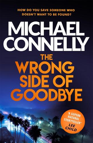 The Wrong Side of Goodbye - Harry Bosch Series (Paperback)