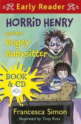 Horrid Henry and the Bogey Babysitter - Horrid Henry Early Reader 42