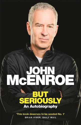 But Seriously: An Autobiography (Paperback)