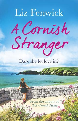 A Cornish Stranger: A page-turning summer read full of mystery and romance (Paperback)
