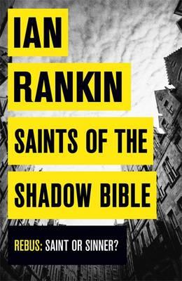 Saints of the Shadow Bible - A Rebus Novel (Paperback)