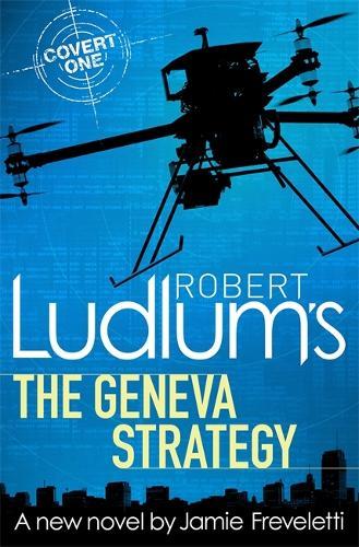 Robert Ludlum's The Geneva Strategy (Hardback)