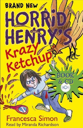 Horrid Henry's Krazy Ketchup: Book 23 - Horrid Henry