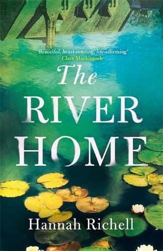The River Home (Hardback)