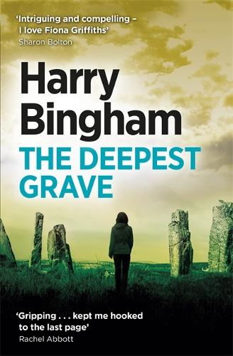 The Deepest Grave: Fiona Griffiths Crime Thriller Series Book 6 (Paperback)