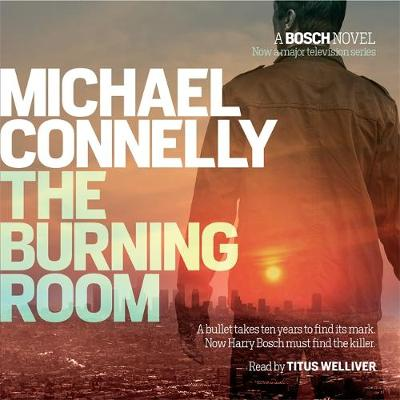 The Burning Room - Harry Bosch Series (CD-Audio)