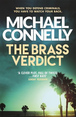 The Brass Verdict - Mickey Haller Series (Paperback)