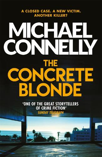 The Concrete Blonde - Harry Bosch Series (Paperback)